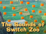 The Sounds of Switch Zoo
